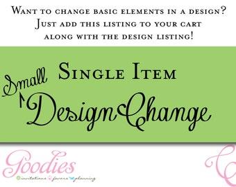 Small Design Change of Single Item