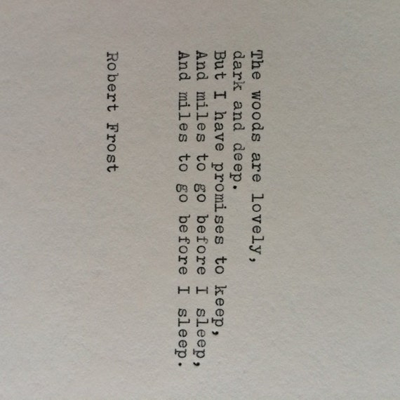 Robert Frost Typewriter Quote / Handtyped On Typewriter