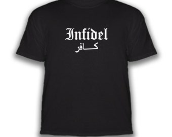 Free Shipping - Infidel - T-Shirt - Choice Of Colors