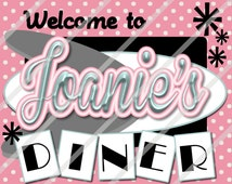 Fifties Sock Hop Diner Sign Custom Personalized Digital Download or Printed