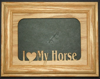 I Love My Horse Picture Frame 5x7