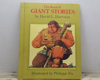 The Book of Giant Stories, 1972, David Harrison, vintage kids book