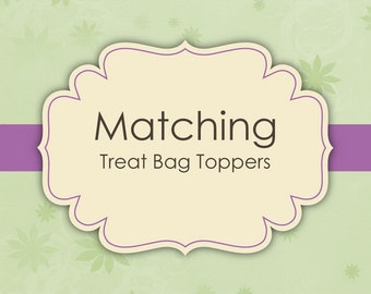 Matching Treat Bag Topper - Made to match any invitation of your choice.
