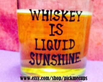 Whiskey is liquid sunshine. Scotch glass. Whiskey.