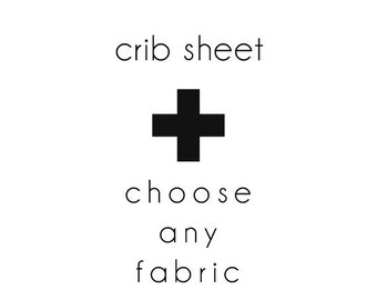 Fitted Crib Sheet - Choose Your Fabric