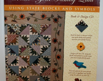 Quilt Patterns, Family Quilt, State Quilt, Create Your Family Quilt Book with CD, Quilt Designs, Quilting Patterns