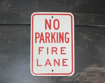 Vintage No Parking Fire Lane Metal Roadside Sign Wall Hanging. Industrial Urban Minimalist Home Decor.