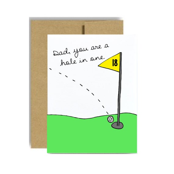 Golf Fathers Day Card Dad You Are A Hole In One By LittleSloth