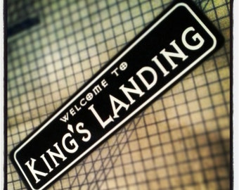 Welcome to King's Landing Sign (Game of Thrones)