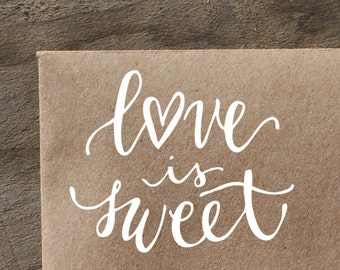 Love is Sweet Rubber Stamp, With or WIthout Personalized Name