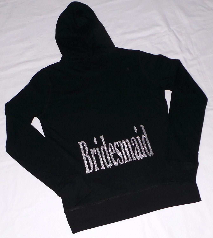 Bridesmaid zip up hoodie