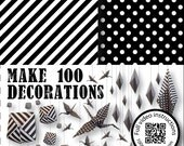 Make 100 valentine hearts Black and white origami paper, dots and stripes