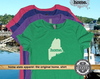 Maine Home. T-shirt- Womens Red Green Royal Pink Purple