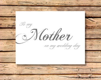 To My Mother on My Wedding Day - Grooms Wedding Sentiments / Wedding Note Card / Brides Wedding Sentiments / Wedding Day Notecard / Classic