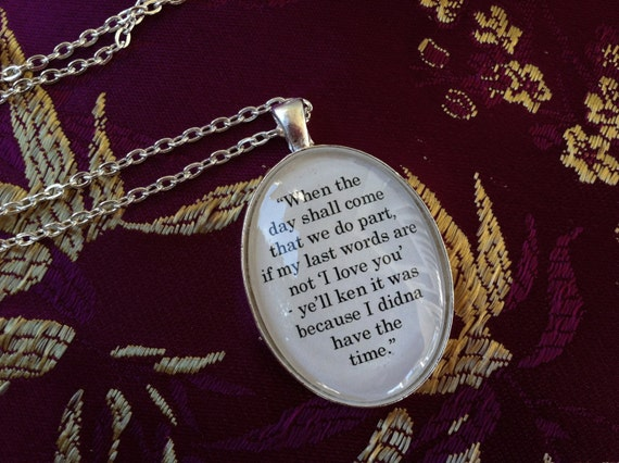 Outlander If my last words are not I love you Book Quote Charm Oval Pendant Necklace Diana Gabaldon