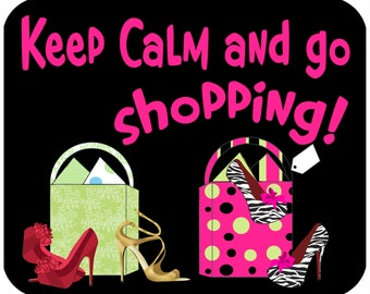 Mouse pad - Keep Calm and Go Shopping