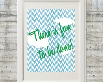 There is Fun to be Done! Nursery Art Printable 11x14 Dr. Seuss Instant Download File