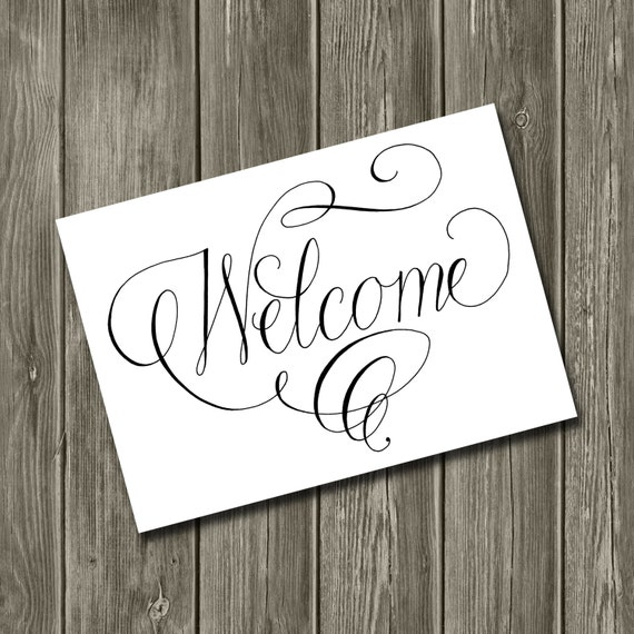 Welcome sign handwritten calligraphy printable