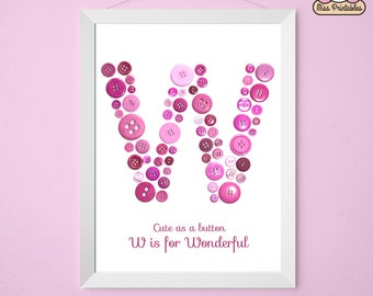 Monogram letter W printable cute button art - W is for Wonderful - Great for babies nurseries and children's bedrooms