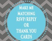 MATCHING RSVP Reply or Thank you cards to match invitations digital, printable file