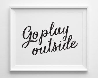 Go Play Outside Kids Wall Art, Black and White Kids Room Decor, Modern Playroom Decor, Boys Room Decor, Black Play Room Art, Boys Bedroom