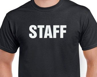 Staff T-shirt. Business essentials tshirt. Bulk quantity discounts available, convo me.