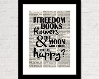 Oscar Wilde Quote - With Freedom, Books, Flowers, And the Moon Who Could Not Be Happy - Typography - Dictionary Art Print - Poster