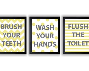 Yellow Grey Bathroom Decor Bathroom Print Set of 3 Brush Your Teeth Wash Your Hands Flush The Toilet Wall Decor
