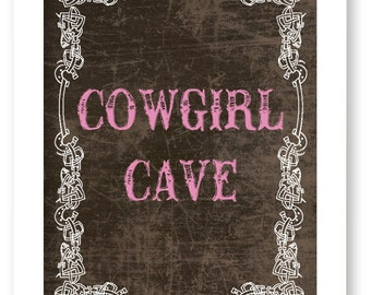 Art Print, Cowgirl Cave, Western Wall Art, Cowgirl Sign, Rustic Decor, Country Western Print