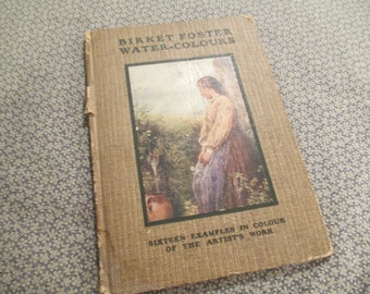 Antique 1921 Miles Birket Foster Water-Colours Illustrated Book