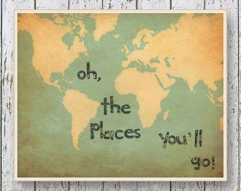 Oh, the Places you'll Go! Dr Seuss - Family Room playroom - World map Poster Art vintage looking print - Boys bedroom wall art for children