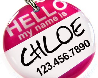 Hello My name is Dog ID Tag Pet id tags Custom pet tag small pet tag Personalized tags
