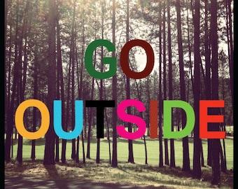 Go Outside #2