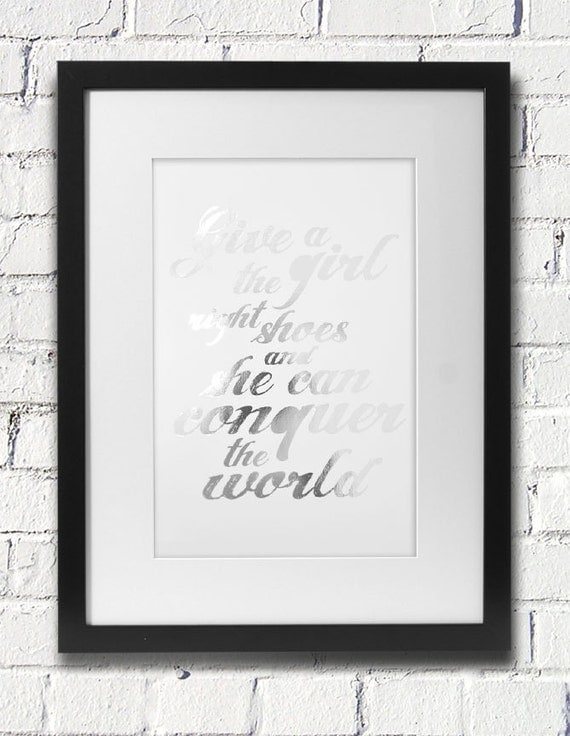 Girl Conquer World Quote Silver Foil Print