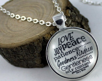 Galatians 5:22 the fruit of the Spirit is love, joy, peace, patience, kindness, goodness, faithfulness  Christian Pendant necklace