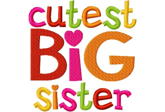 Cutest Big Sister Applique Machine Embroidery Design 4x4 and 5x7