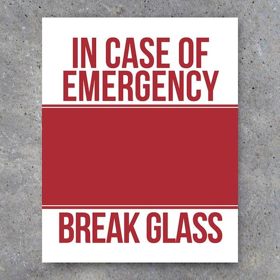 In Case of Emergency Break Glass Printable Art Humorous home