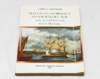 Libro Malvinas Georgias Y Sandwich Del Sur Ante El Conflicto Con Gran Bretana / 1982 Argentina