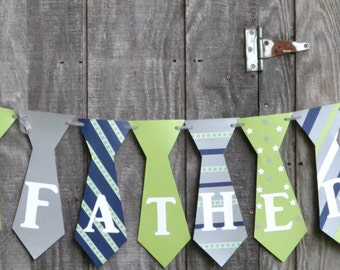 Father's Day Banner, Happy Father's Day Banner, Tie Banner, Blue, green and gray banner