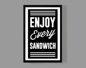 Warren Zevon - Enjoy every sandwich - Quote Poster - Music, Inspirational Quote, Motivational, Gratitude, Gift