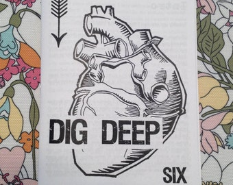 dig deep zine #6