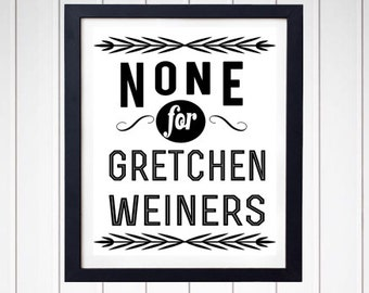 None For Gretchen Weiners - Mean - Quote - Art Print - Wall Decor - Typography - Q07