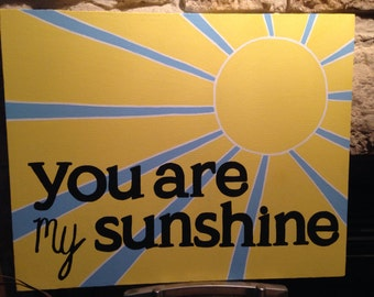 You are my Sunshine- quotable canvas