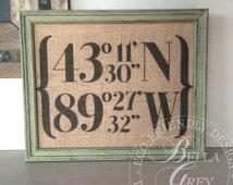 Longitude Latitude Coordinates Burlap Sign or Cotton Fabric Art Print - Hessian Print - Housewarming Gift - First Home Graduation Going Away
