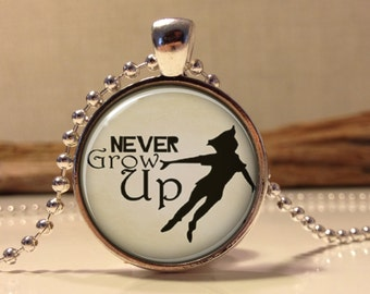 Never Grow Up Peter Pan Quote Jewelry, Peter Pan Necklace Peter Pan art pendant jewelry.(peter pan #4)