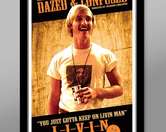 Dazed & Confused Movie Poster - Livin - 13 X 19 Home Decor