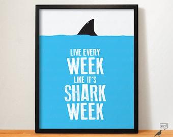 Shark Week Poster Funny Quotes Shark Print Wall Decor Shark Lover Gift  Shark Poster Dorm Room Part 59