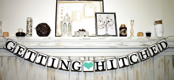 items similar to getting hitched banner rustic banner