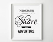 INSTANT DOWNLOAD 'I'm looking for someone to share in an adventure.' - Quote Poster The hobbit Movie Poster, Digital Art Print, LOTR print