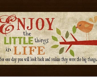 Enjoy The Little Things In Life Whimsical Bird Sign Framed Picture 13x22